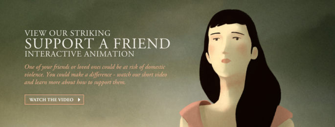 A banner with an animation of a woman with long dark hair with text that reads, 'View our striking support a friend interactive animation'
